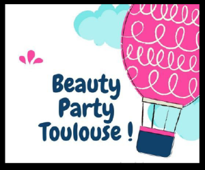 Beauty party toulouse 2018