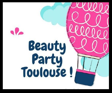 Beauty Party Toulouse du blog Les Mousquetettes !